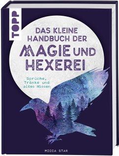 Das kleine Handbuch der Magie und Hexerei - Star, Midia