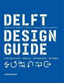 Delft Design Guide (Revised Edition): Perspectives - Models - Approaches - Methods