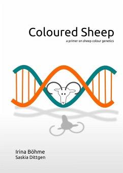 Coloured Sheep - Böhme, Irina; Dittgen, Saskia