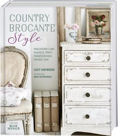 Country Brocante Style - Haywood, Lucy