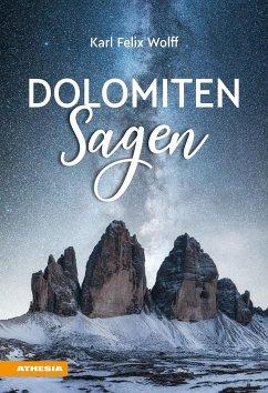 Dolomiten Sagen - Wolff, Karl Felix