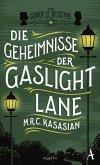 Die Geheimnisse der Gaslight Lane / Sidney Grice Bd.4