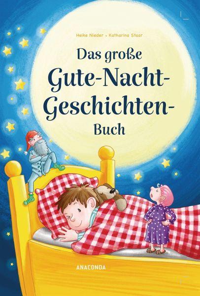 Das Grosse Gute Nacht Geschichten Buch Von Heike Nieder Portofrei