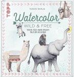 Watercolor Wild & Free