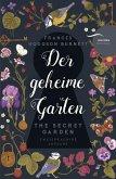 Der geheime Garten / The Secret Garden (deutsch-englisch, zweisprachig)