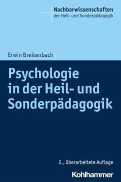Psychologie in der Heil- und Sonderpädagogik - Breitenbach, Erwin