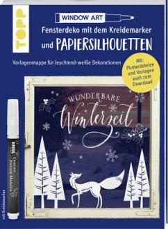 Vorlagenmappe Fensterdeko mit dem Kreidemarker & Papiersilhouetten - Wunderbare Winterzeit. - Dornemann, Miriam
