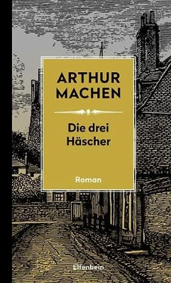 Die drei Häscher - Machen, Arthur