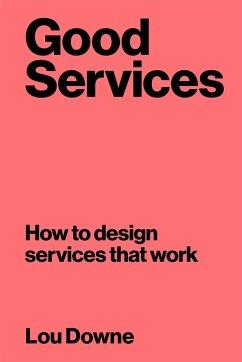Good Services - Downe, Lou