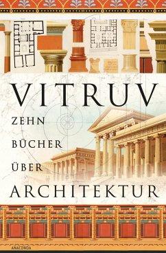 Zehn Bücher über Architektur - Vitruv