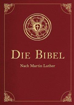 Die Bibel (Geschenkausgabe, Cabra-Leder) - Luther, Martin