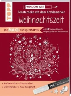 Maxi-Vorlagenmappe Fensterdeko mit dem Kreidemarker - Weihnachtszeit. Inkl. Original Kreul-Kreidemarker, Sticker und Glitzer-Steinchen - Schwab, Ursula