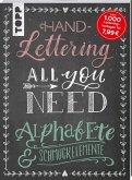 Handlettering All you need. Die schönsten Alphabete und Schmuckelemente