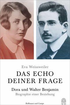Das Echo deiner Frage - Weissweiler, Eva