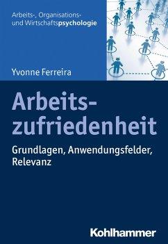Arbeitszufriedenheit - Ferreira, Yvonne