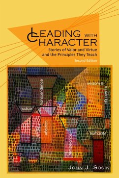 Leading with Character - 2nd Edition (eBook, ePUB)