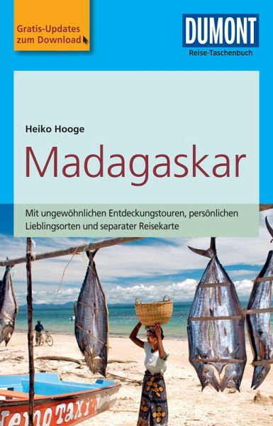 Dumont Reise Taschenbuch Reisefuhrer Madagaskar Ebook Pdf Von Heiko Hooge Portofrei Bei Bucher De