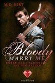Böses Blut fließt selten allein / Bloody Marry Me Bd.3 (eBook, ePUB)