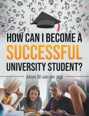 How Can I Become a Successful University Student?