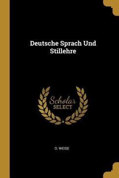 Deutsche Sprach Und Stillehre