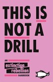 This Is Not A Drill (eBook, ePUB)