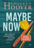 Maybe Now (eBook, ePUB)