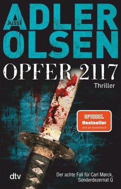 Opfer 2117 / Carl Mørck. Sonderdezernat Q Bd.8 (eBook, ePUB) - Adler-Olsen, Jussi