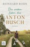 Die sieben Leben des Anton Busch (eBook, ePUB)
