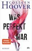 Was perfekt war (eBook, ePUB)
