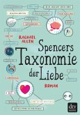 Spencers Taxonomie der Liebe (eBook, ePUB)