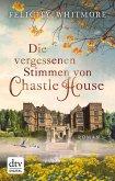 Die vergessenen Stimmen von Chastle House (eBook, ePUB)