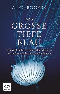 Das große tiefe Blau (eBook, ePUB) - Rogers, Alex