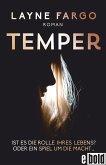Temper, Ist es die Rolle ihres Lebens? Oder ein Spiel um die Macht... (eBook, ePUB)