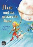 Elise und der gebrauchte Hund (eBook, ePUB)