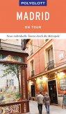 POLYGLOTT on tour Reiseführer Madrid (eBook, ePUB)