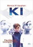 K.I. - Freundschaft vorprogrammiert (eBook, ePUB)