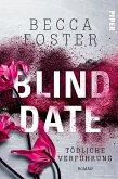 Blind Date - Tödliche Verführung (eBook, ePUB)