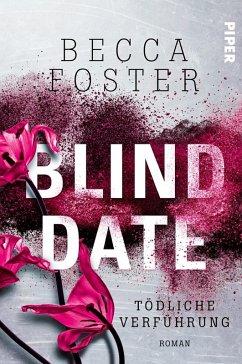 Blind Date - Tödliche Verführung (eBook, ePUB) - Foster, Becca