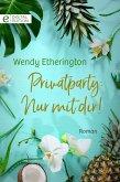 Privatparty: Nur mit dir! (eBook, ePUB)