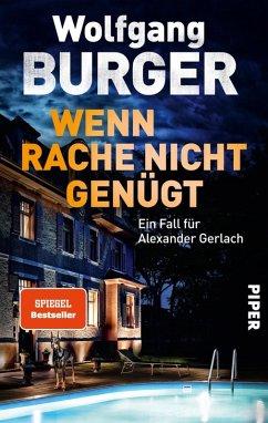 Wenn Rache nicht genügt (eBook, ePUB) - Burger, Wolfgang