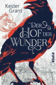 Der Hof der Wunder (eBook, ePUB) - Grant, Kester