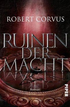 Ruinen der Macht / Berg der Macht Bd.3 (eBook, ePUB) - Corvus, Robert