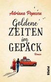 Goldene Zeiten im Gepäck (eBook, ePUB)