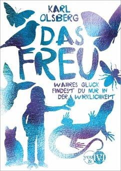 Das Freu (eBook, ePUB) - Olsberg, Karl