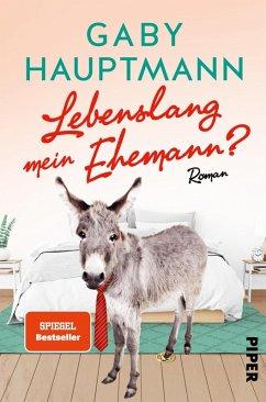 Lebenslang mein Ehemann? (eBook, ePUB) - Hauptmann, Gaby