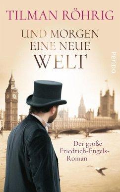 Und morgen eine neue Welt (eBook, ePUB) - Röhrig, Tilman