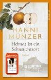 Heimat ist ein Sehnsuchtsort / Heimat-Saga Bd.1 (eBook, ePUB)