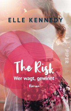 The Risk - Wer wagt, gewinnt (eBook, ePUB) - Kennedy, Elle