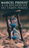 A la recherche du temps perdu (Edition intégrale) (eBook, ePUB)