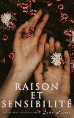 Raison et Sensibilité (Edition bilingue: français-anglais) (eBook, ePUB) - Austen, Jane